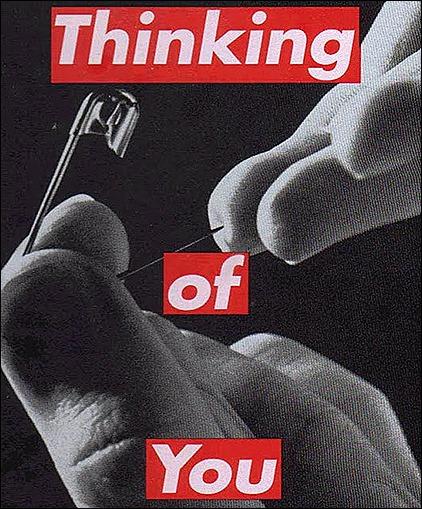 barbara-kruger-thinking-of-you-pin-prick