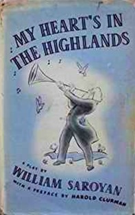 My heart's in the highlands - Saroyan